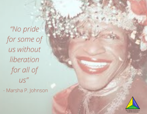 "Picture of a Quote by Marsha that says ""No pride for some of us without liberation for all of us"""